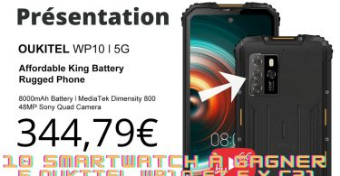 Présentation Oukitel Wp10 5g,6,67 Fhd+,dimensity 800,8+128,8000mah ,cam Sony 48mp Et Samsung 13mp