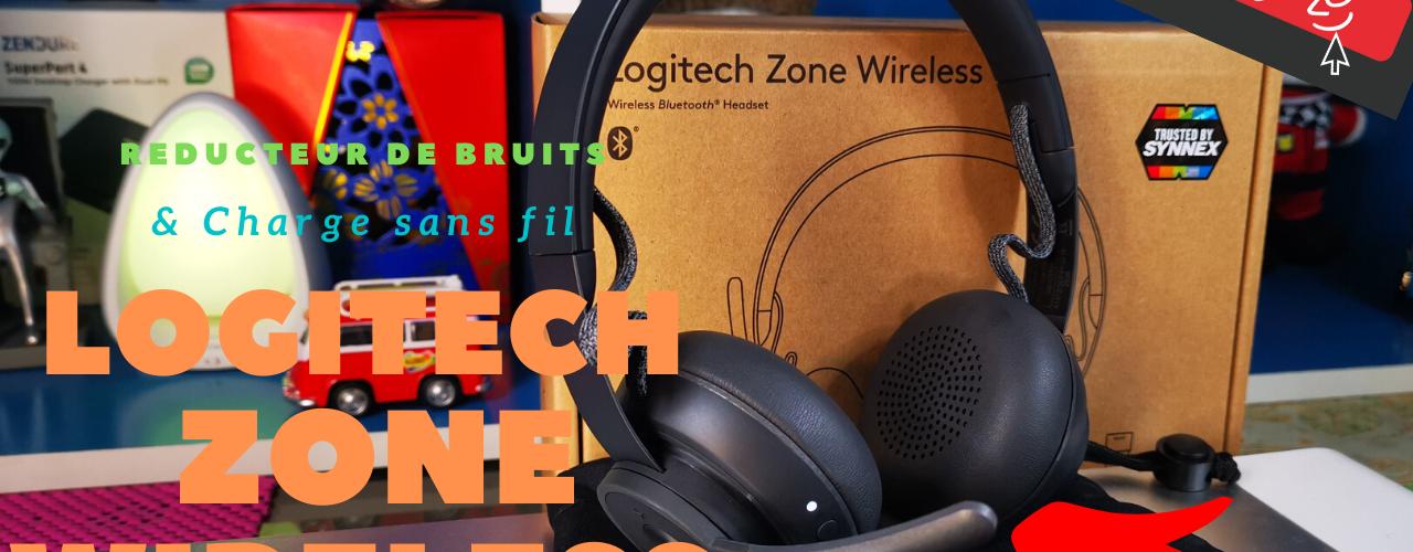 Test Logitech Zone Wireless