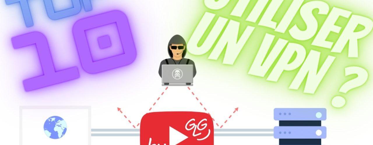 top 10 raisons d'utiliser un vpn sur son pc, mac et smartphone