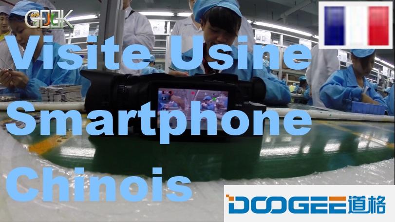 Visite usine Smartphone Chinois Doogee fr