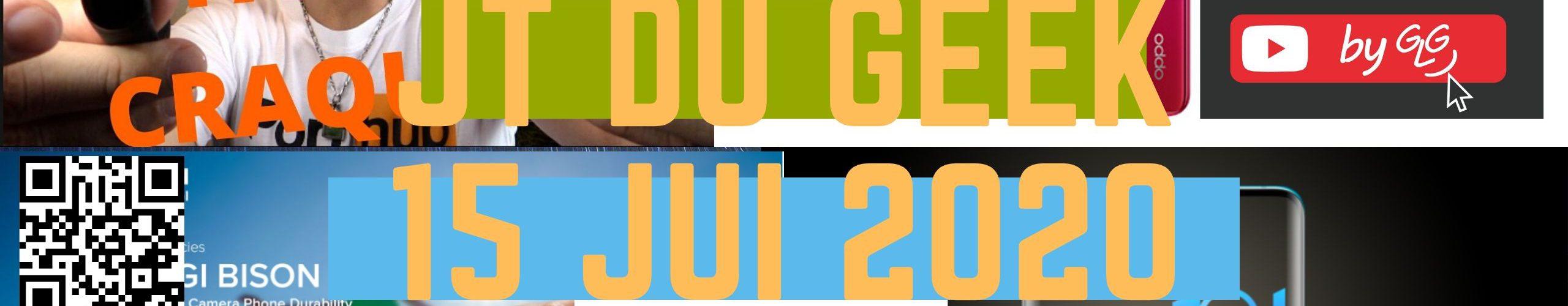 Zap Actu Tech 15 Juillet
