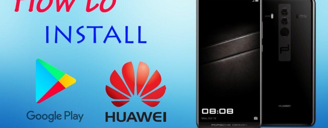Installer Gms Sur Huawei